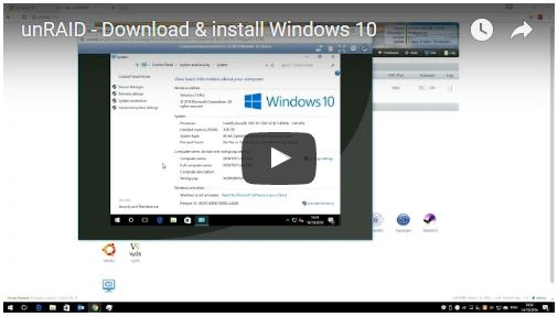 Video – Download and install Windows 10 (1607) on unRAID