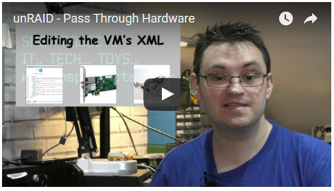 Video – unRAID Pass Through Hardware, 3 ways to do it – SMS