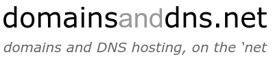 domainsanddns.net - domains and DNS hosting, on the 'net